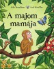 Mesekönyv, Julia Donaldson: A majom mamája